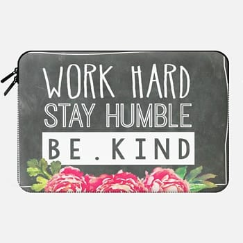 Macbook 12 Sleeve Work Hard Stay Humble Be Kind Chalkboard Peony