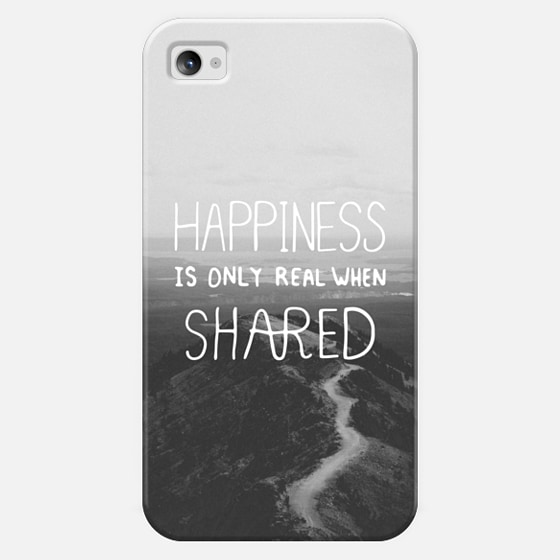 Happiness Is Only Real When Shared - iPhone 4S - Classic Snap Case