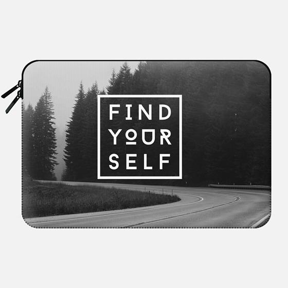 FIND YOURSELF - Macbook Sleeve