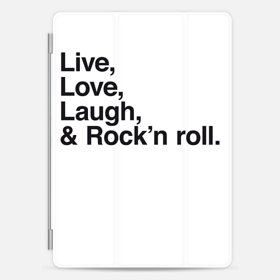 Live Love Laugh and rock and roll - iPad -