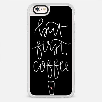 iPhone 6s เคส but first coffee - black + mug