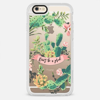 iPhone 6 Case Cactus Garden - Don't Be A Prick