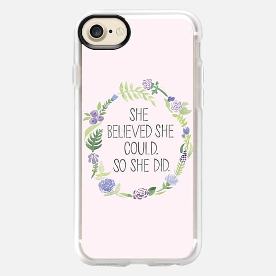 SHE BELIEVED SHE COULD (PINK) - Snap Case