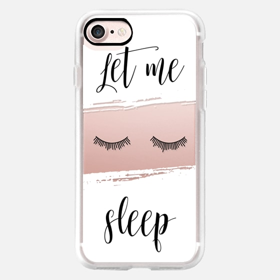 """Let Me Sleep"" Transparent Eyes Black White Sleep Chic Calligraphy Quote -"