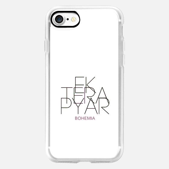 EK TERA PYAR - Classic Grip Case