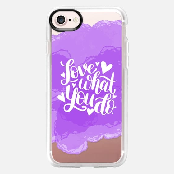 Love What You Do - Snap Case