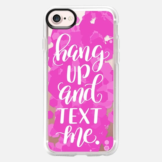 Hang Up and Text Me - Snap Case