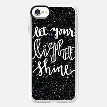 iPhone 7 Case Let Your Light Shine