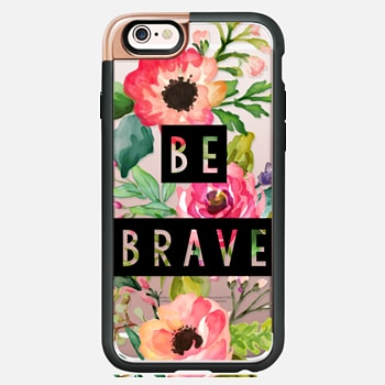 iPhone 6s Case Be Brave Block Watercolor Floral