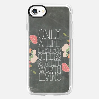 iPhone 7 Case Only A Life Lived For Others Is A Life Worth Living Albert Einstein Chalkboard