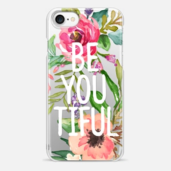 iPhone 7 Case Be YOU Tiful Watercolor Floral