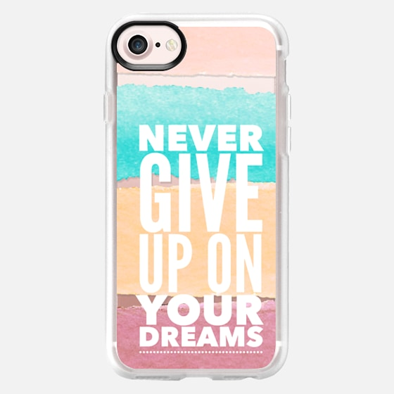 Never Give Up On Your Dreams Watercolor Stripes -