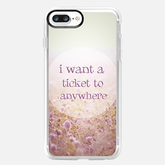 TICKET TO ANYWHERE -