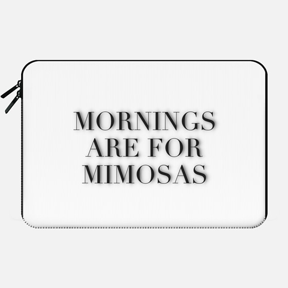 MORNINGS ARE FOR MIMOSAS by Monika Strigel - Macbook Sleeve