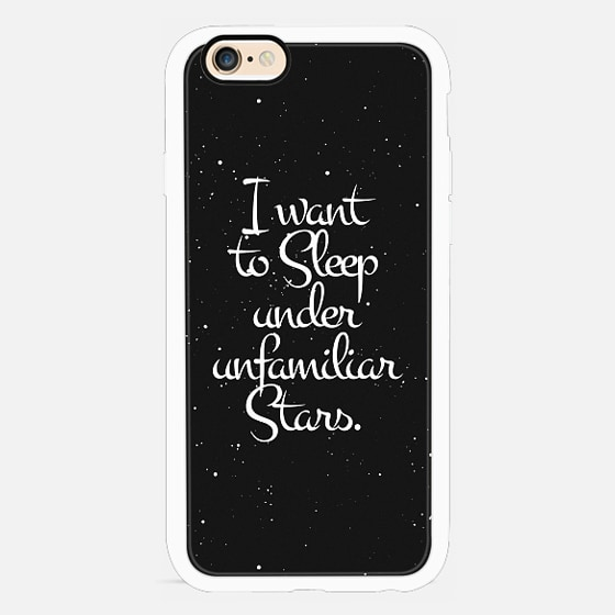 """""""I Want to Sleep Under Unfamiliar Stars."""" White Text Typography on Starry Night Sky -"""