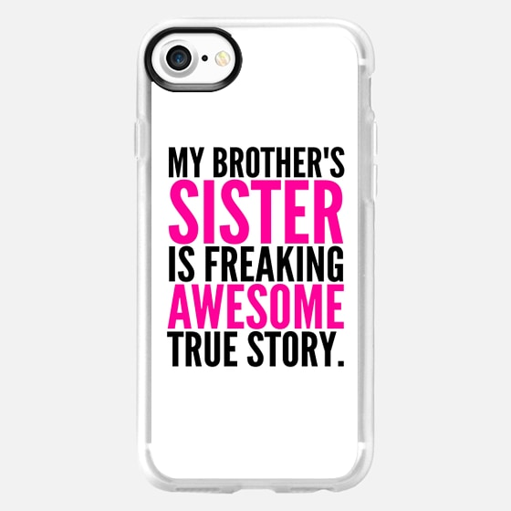 My Brother's Sister is Freaking Awesome True Story - Wallet Case