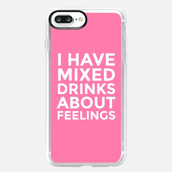 I HAVE MIXED DRINKS ABOUT FEELINGS (Pink) -