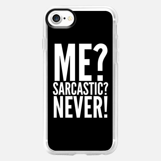 ME? SARCASTIC? NEVER! (Black & White) - Wallet Case