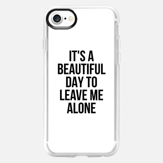 IT'S A BEAUTIFUL DAY TO LEAVE ME ALONE - Wallet Case