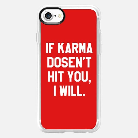 IF KARMA DOESN'T HIT YOU I WILL (Red) - Classic Grip Case