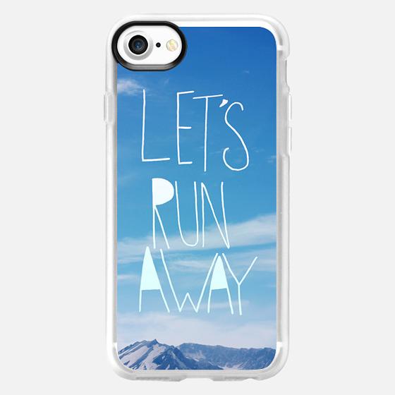 Lets Run Away Mountain -