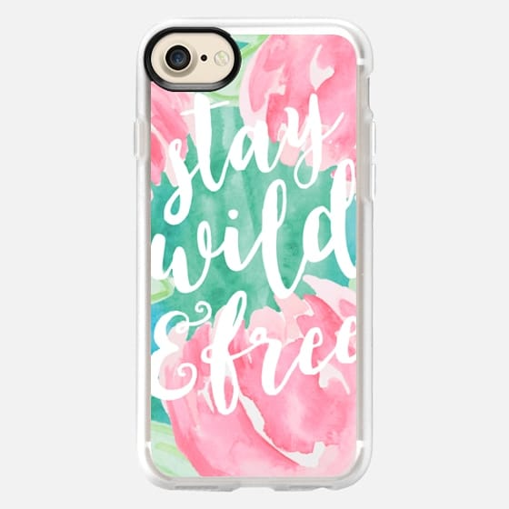 Stay Wild and Free - Snap Case